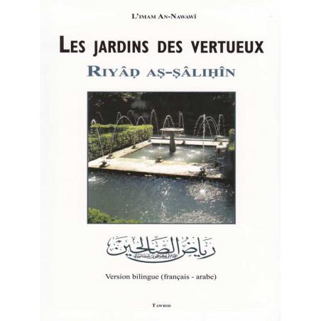 Les jardins des vertueux (Riyad as-salihin) - Format Poche - d'après Nawawi