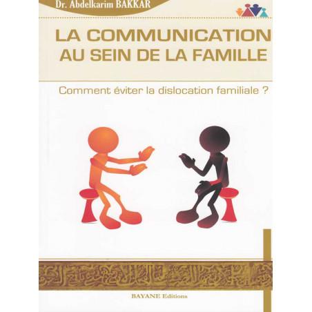 La communication au sein de la famille d'après Abdelkarim Bakkar