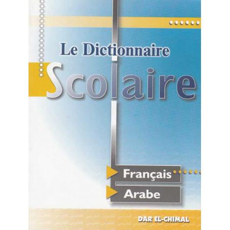 Le Dictionnaire Scolaire - FR/AR -format poche