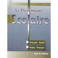 Le Dictionnaire Scolaire FR/AR - AR/FR
