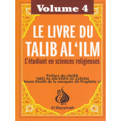 Le livre du Talib al'ilm - L'étudiant en sciences religieuses - Vol.4