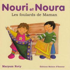 Nouri et Noura - Les foulards de Maman d'après Myriam Roty