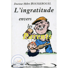 L'ingratitude envers les parents
