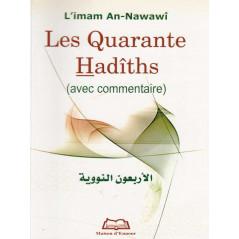 Les Quarante hadiths ( avec commentaire) d'après l'imam An-Nawawi