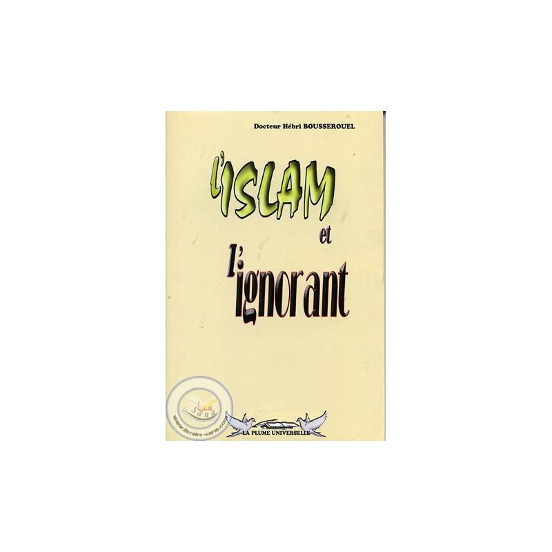 L'Islam et l'ignorant sur Librairie Sana