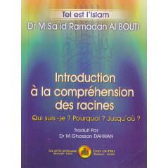 Introduction à la compréhension des racines d'après Said Ramadan ALBouti