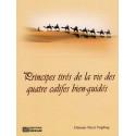 Principes tirés de la vie des quatre califes bien - guidés d'après Osman Nuri Topbas