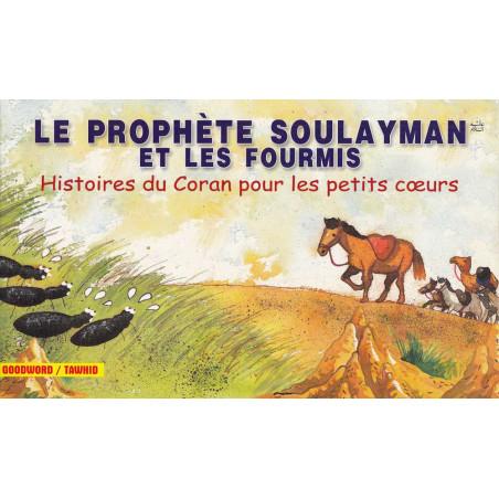 Le Prophète Soulayman et les fourmis d'après Saniyasnain Khan