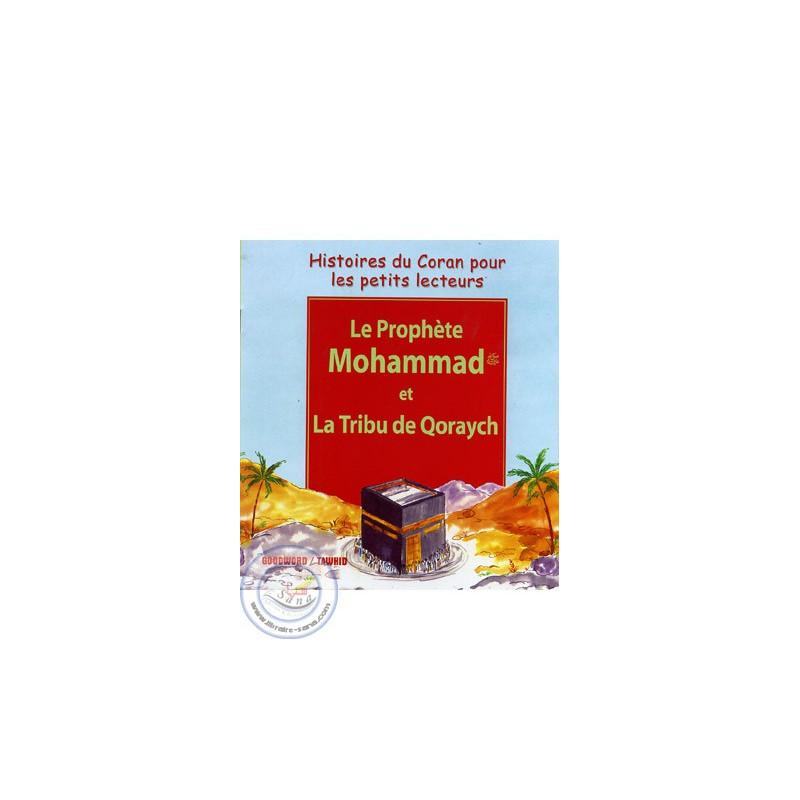 Le Prophète Mohammad et la tribu de Qoraych sur Librairie Sana
