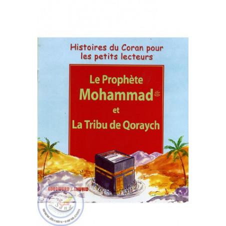 Le Prophète Mohammad et la tribu de Qoraych