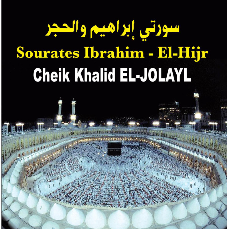 CD Coran Sourates Ibrahim et Al Hijr (Jolayl) CD244