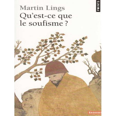 Qu'est-ce que le soufisme ? d'après Martin Lings