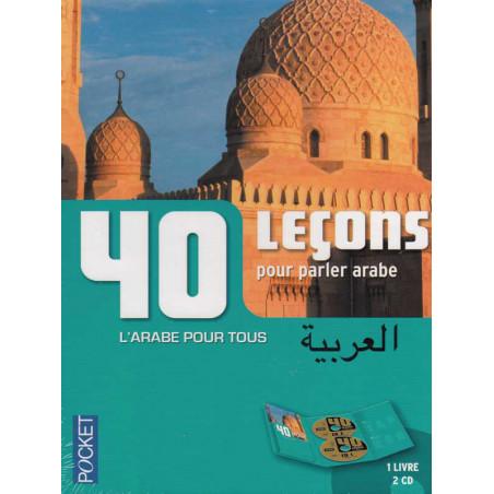 40 leçons pour parler l'arabe (2 CD + 1 Livre)
