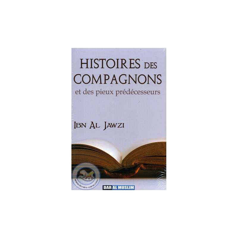 Histoires des Compagnons et des pieux prédécesseurs sur Librairie Sana