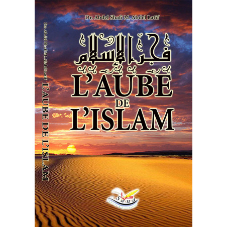 L'aube de l'islam d'après Dr Abd Esh-Shâfi