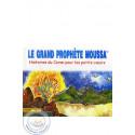 Le grand Prophète Moussa sur Librairie Sana