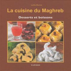 La cuisine du Maghreb – Desserts et boissons d'après Leila Oufkir