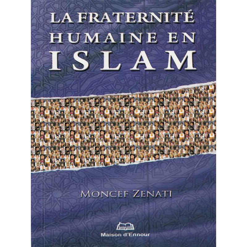 La fraternité humaine en Islam d'après Moncef Zenati