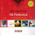 40 Hadiths - Vie Familiale sur Librairie Sana