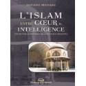 L'Islam entre cœur et intelligence d'après Sofiane Meziane