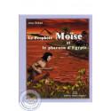 Le Prophète Moïse et le pharaon d'Egypte sur Librairie Sana