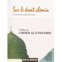 Sur le droit chemin d'après Al-Uthaymin