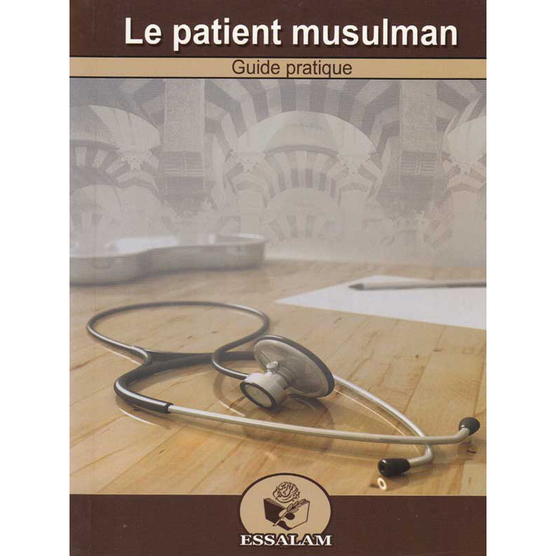 Le patient musulman d'après Anas Chaker