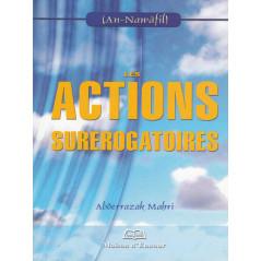 Les actions surérogatoires d'après Abderrazak Mahri