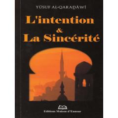 L'intention & la sincérité d'après Yusuf Al-Qaradawi