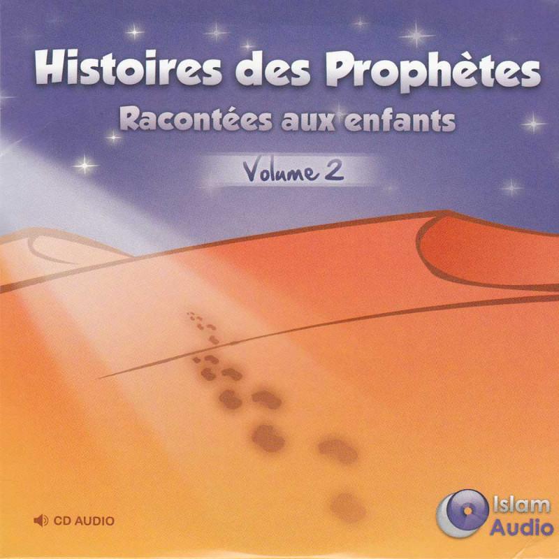 CD - Histoires des prophètes epliquées aux enfants - vol.2