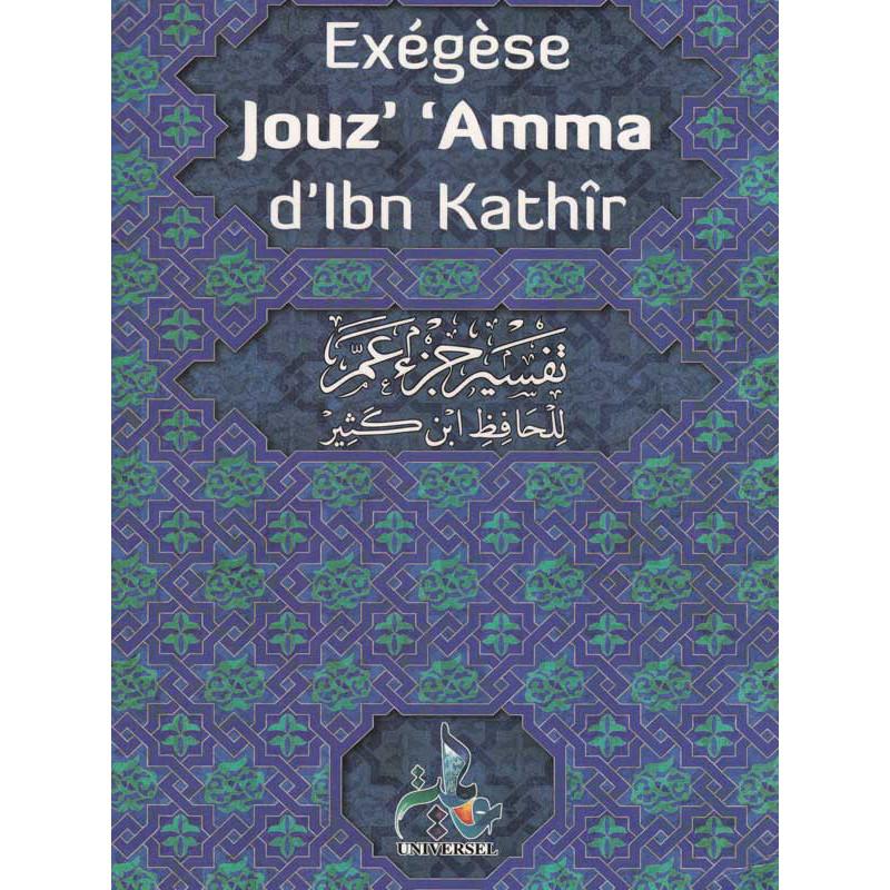 Exégèse Jouz 'Amma d'Ibn Kathir