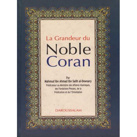 La grandeur du Noble Coran d'après Al-Dowsary