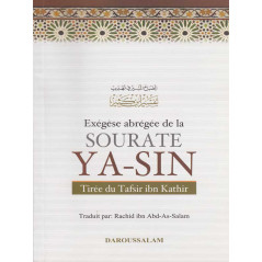 Exégèse abrégée de la sourate Ya-Sin tirés du Tafsir Ibn Kathir