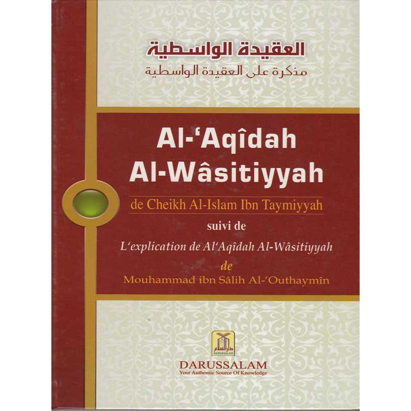Al- 'Aqidah al-Wasitiyyah d'après Ibn Taymiyyah