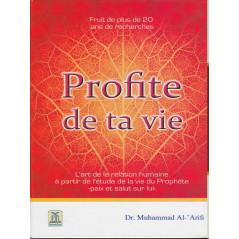 Profite de ta vie d'après Muhammad Al-Arifi