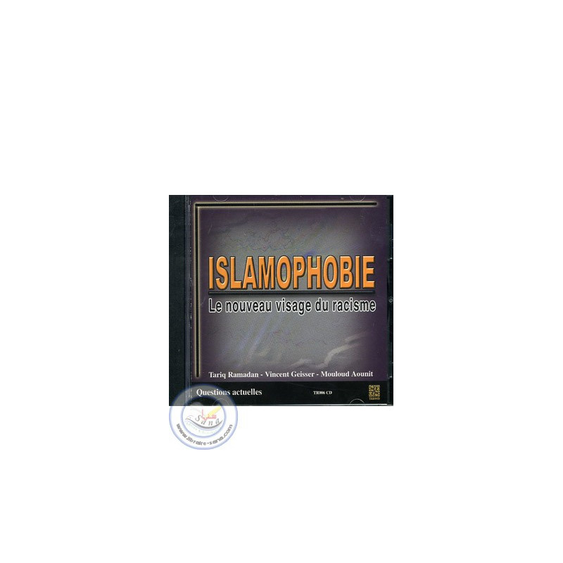 CD Islamophobie, le nouveau visage du racisme sur Librairie Sana