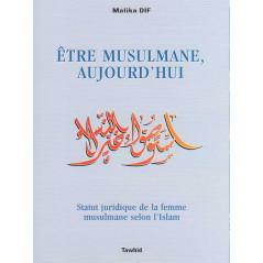 Etre Musulmane aujourd'hui