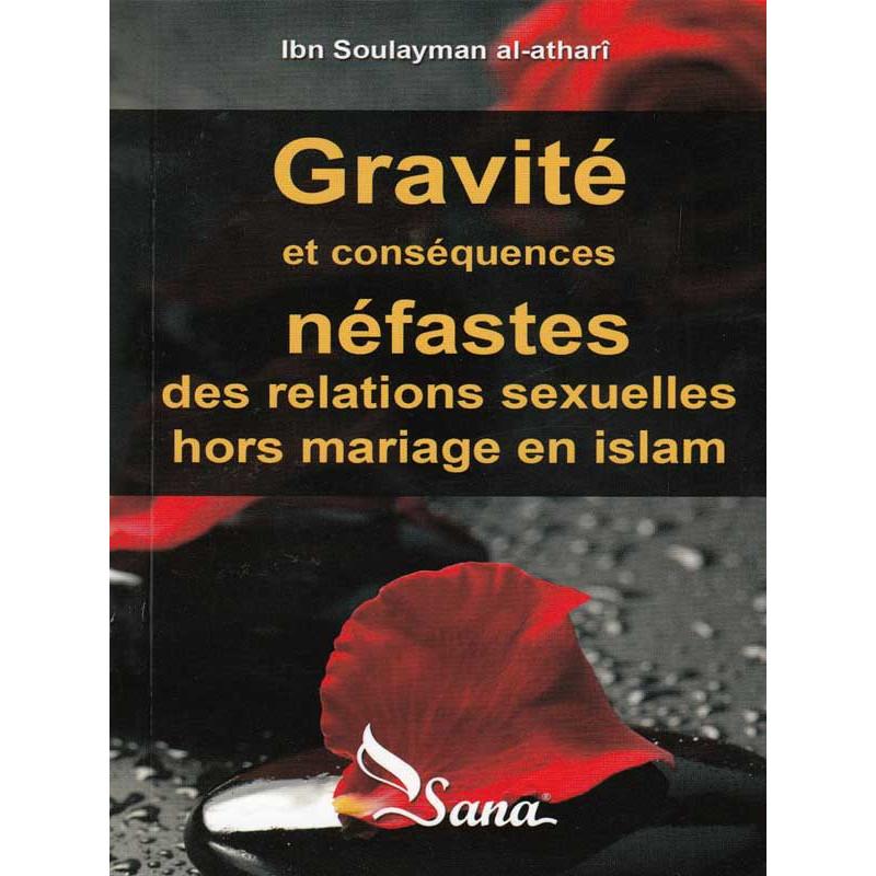 Gravité et conséquences ... en islam d'après Al- Athari