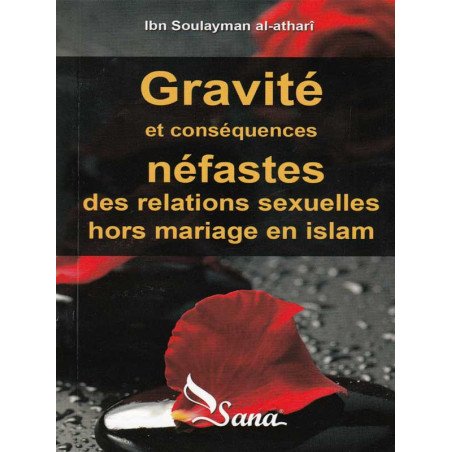 Gravité et Conséquences Néfastes des relations sexuelles hors mariage en Islam