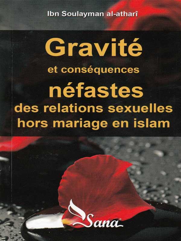 ravit et consquences nfastes des relations sexuelles hors mariage en islam daprs al athari - Hadith Relation Hors Mariage