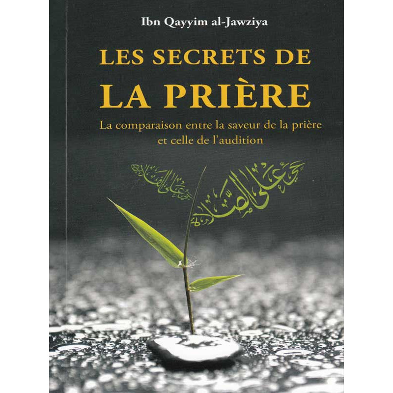 Les secrets de la prière d'après Al-Jawziya