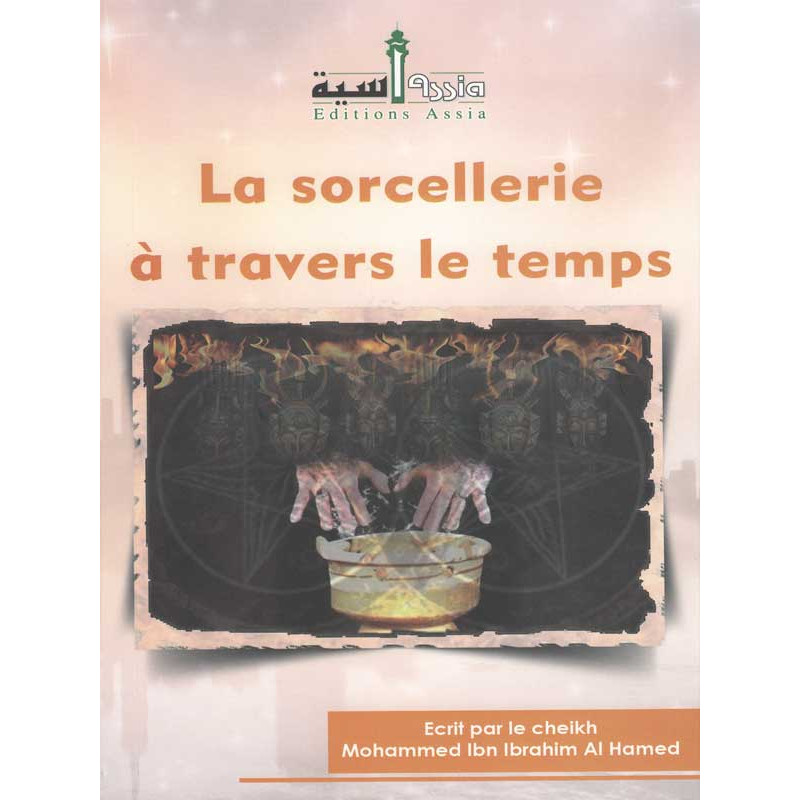 La sorcellerie à travers le temps d'après Ibn Ibrahim Am Ahmed