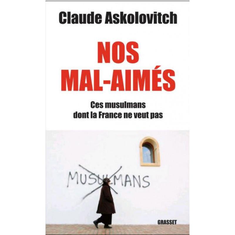 Nos mal-aimés d'après Askolovitch Claude