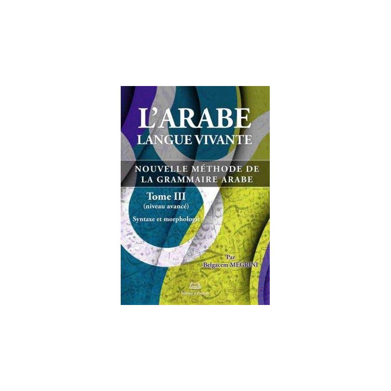 l'arabe langue vivante -T3-Syntaxe et morphologie