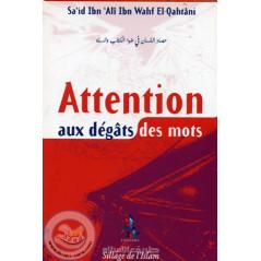 Attention aux dégâts des mots