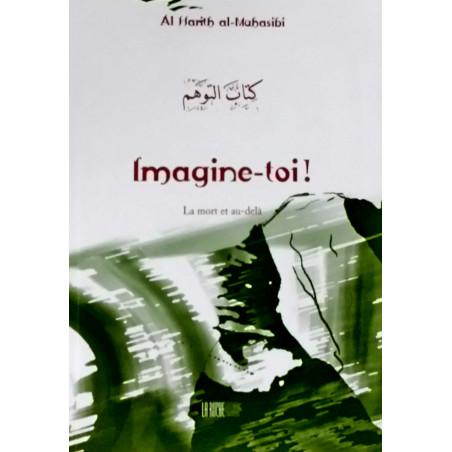 06-Imagine-toi ! d'après Al Harith al-Muhasibi