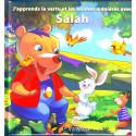 J'apprends la vertu et les bonnes manières avec Sâlah (1): 10 récits éducatifs sur les belles qualités