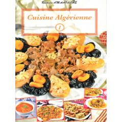 Cuisine algérienne - N°1 - d'après Rachid Amhaouche