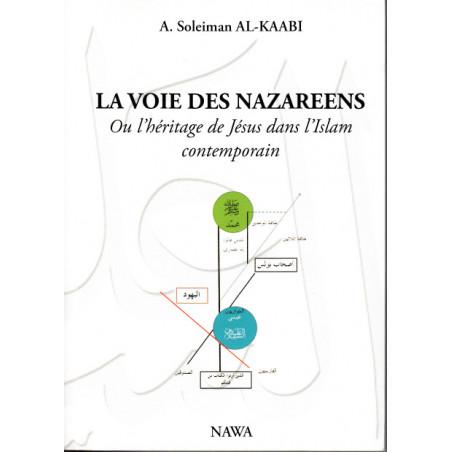 La Voie des Nasariens d'après Soleiman Al-Kaabi