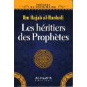 Les héritiers des Prophètes d'après Ibn-Rajab Al-Hanbali